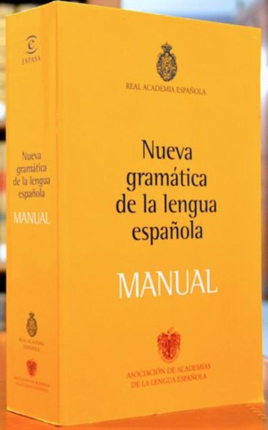 Nueva Gramática Manual Obra Académica Real Academia Española