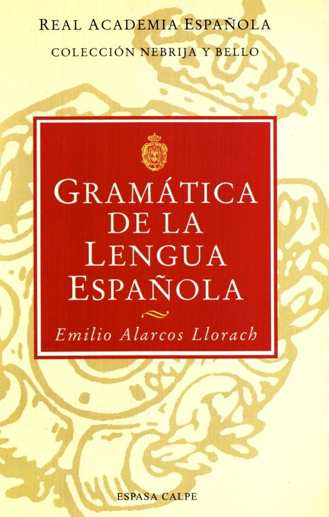Gramática de la lengua española | Real Academia Española