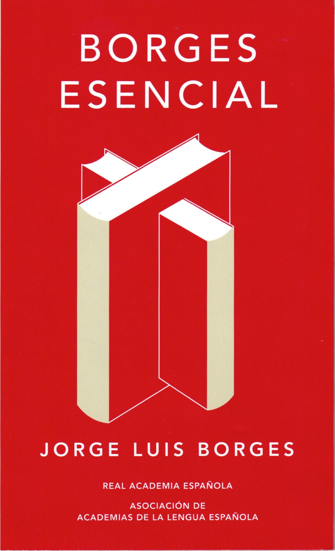 Borges esencial | Real Academia Española