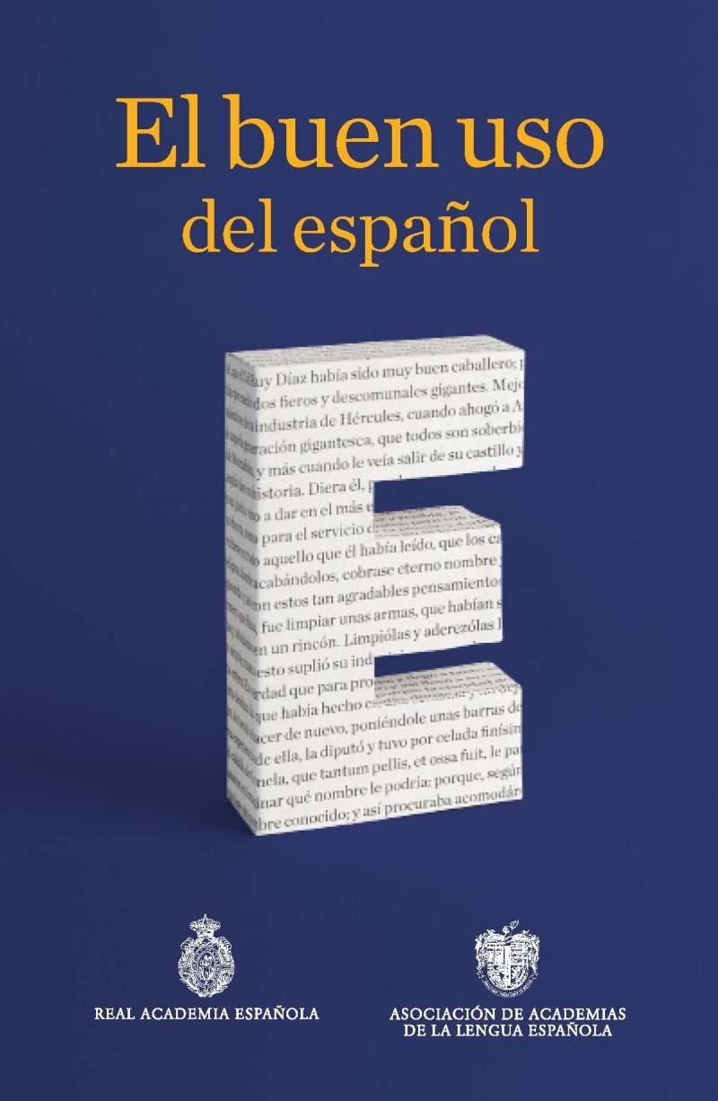 El buen uso del español | Real Academia Española