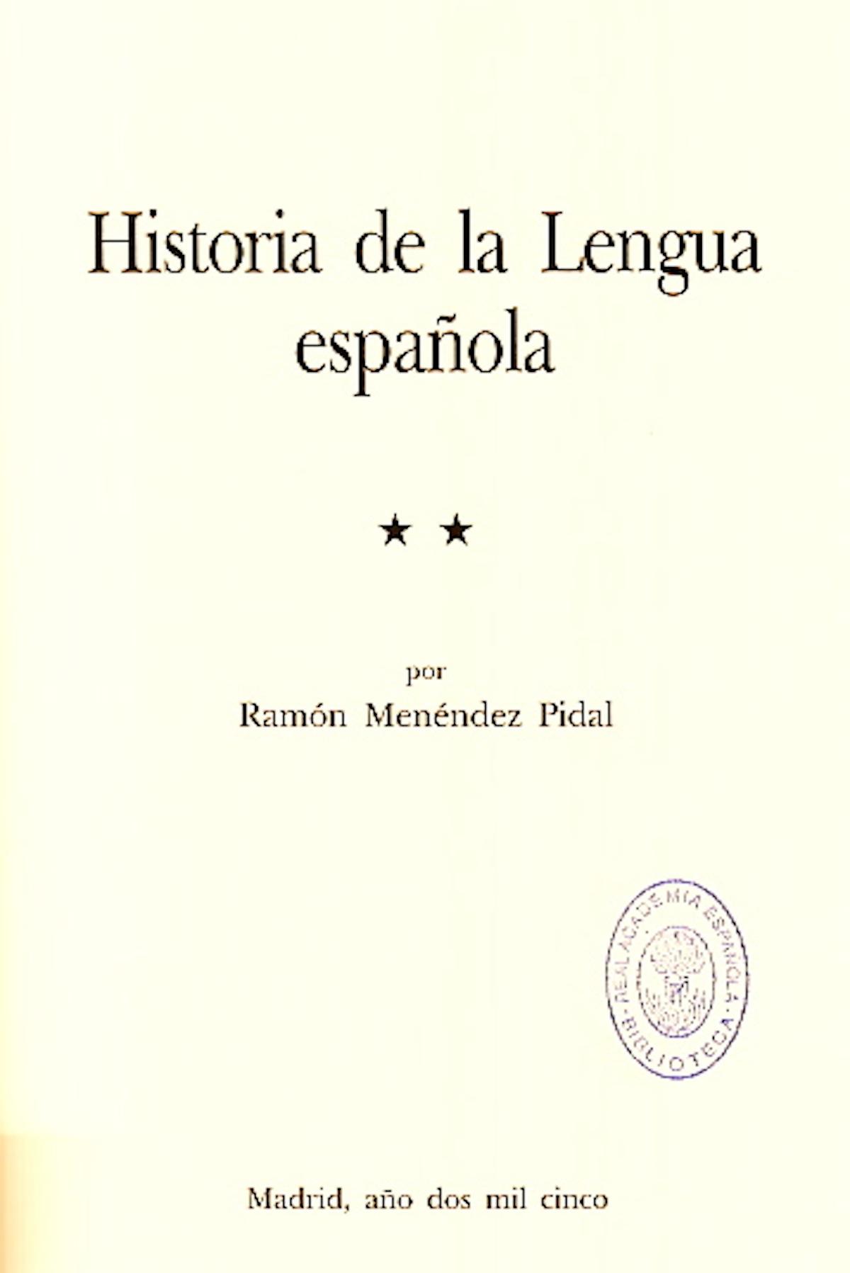 Historia De La Lengua Espanola Real Academia Espanola